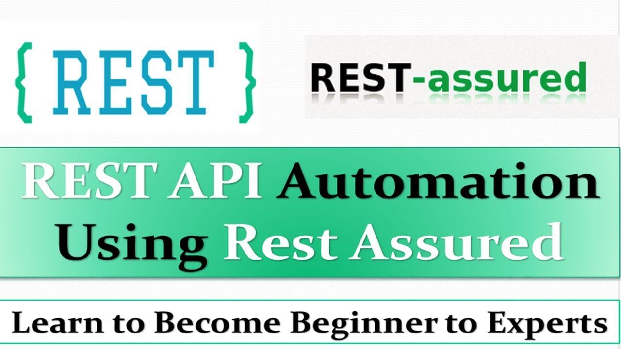 rest api testing using rest assured tutorial | rest api automation