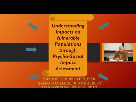 Understanding Impacts on Vulnerable Populations through Psycho Social Impact Assessment