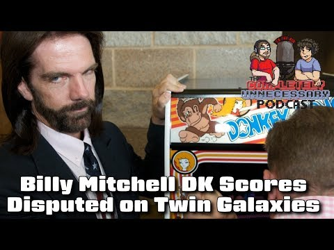 Billy Mitchell Donkey Kong Scores Disputed on Twin Galaxes - #CUPodcast