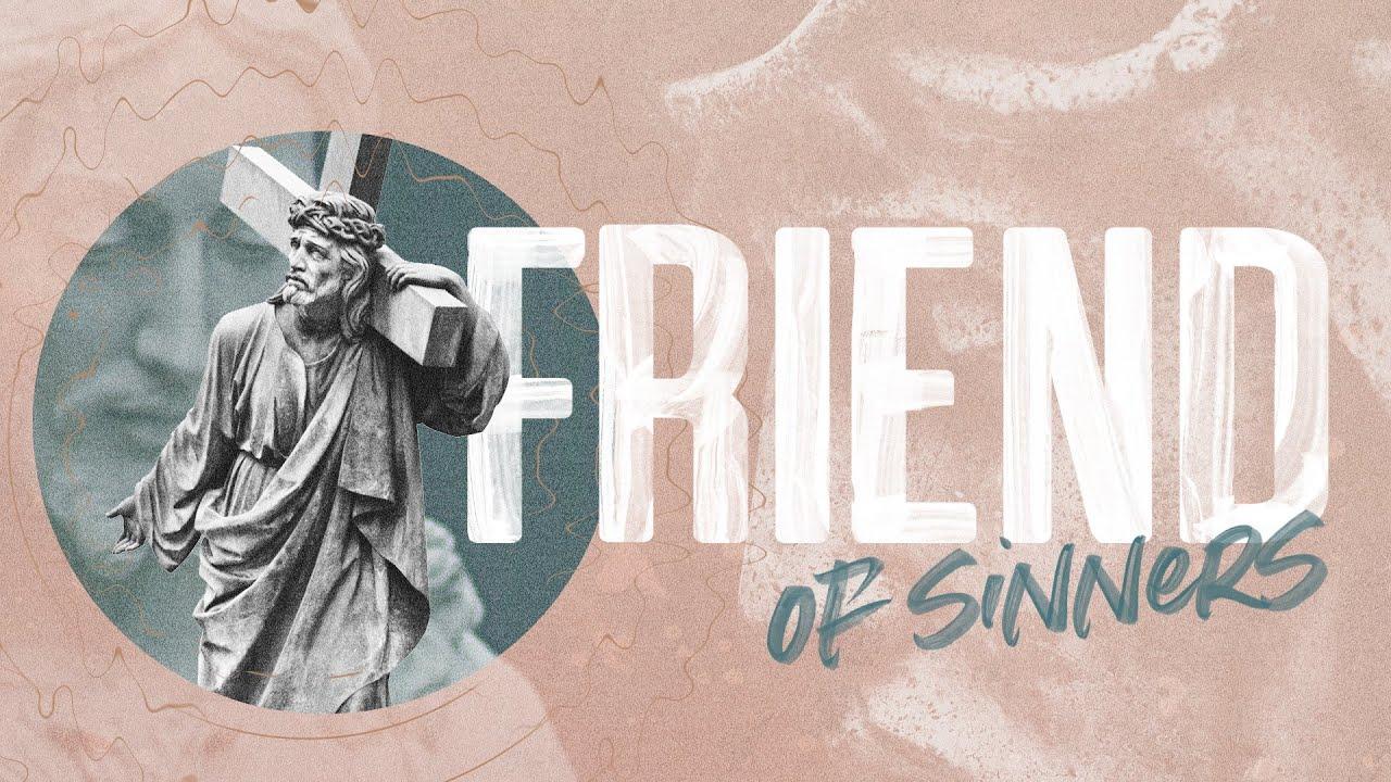 Zacchaeus | Friend of Sinners