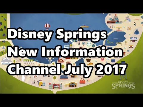 Disney Springs | Resort TV Information Channel | July 2017 | Complete New Version!