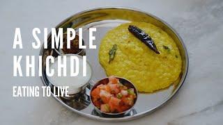 How to Make a Simple Khichdi - A Pressure Cooker Recipe!
