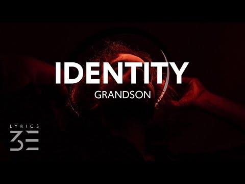 grandson - Identity (Lyrics)
