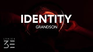 Download grandson - Identity (Lyrics)