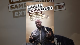 Lavell Crawford: New Look, Same Funny (Extended Edition)