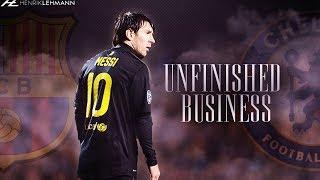 Chelsea vs FC Barcelona Promo ● Unfinished Business ● 20.02.2018