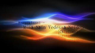 Korpiklaani – Minä Näin Vedessä Neidon (piano cover) [ChizTime]