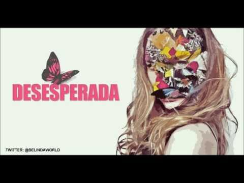 Belinda Feat. 3BallMTY - Desesperada (Lyrics Video)