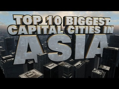 Top Ten Biggest Capital Cities in Asia 2014