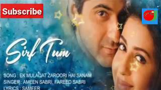 Ek Mulaqat zaroori hai sanam Sirf Tum 1999 HD AUDIO SONG