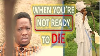 When You're Not Ready To Die (MDM Sketch Comedy)