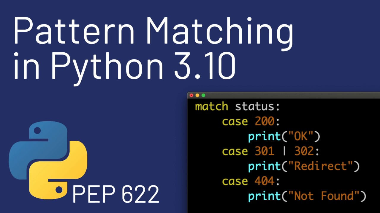 New Features of Python 3.10 - Pattern Matching