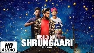 Shrungaari ( ශෘංගාරී) - Hustler Bhai Ft. D Gang (  Audio)