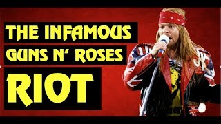 Guns N Roses True Story Behind The  Nfamous Riot