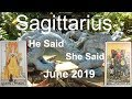 Sagittarius JUNE 2019 ARE THEY OVER THE EX? He Said She Said Tarot Reading
