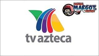 Cambios fuertes en Tv Azteca