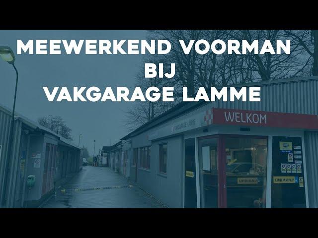 Meewerkend Voorman vacature bij Vakgarage Lamme in Loosdrecht | #1800