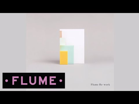 Chet Faker - Gold (Flume Re-work)