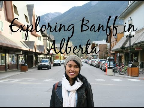 Exploring Banff in Alberta, Canada - Travel with Arianne - T
