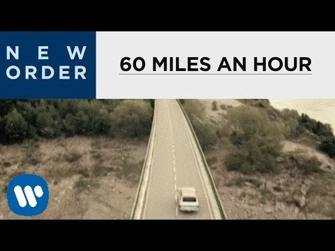 New Order   60 Miles An Hour  Music