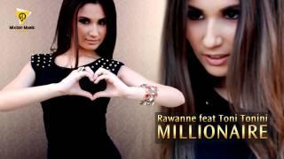 Rawanne feat Toni Tonini - Millionaire