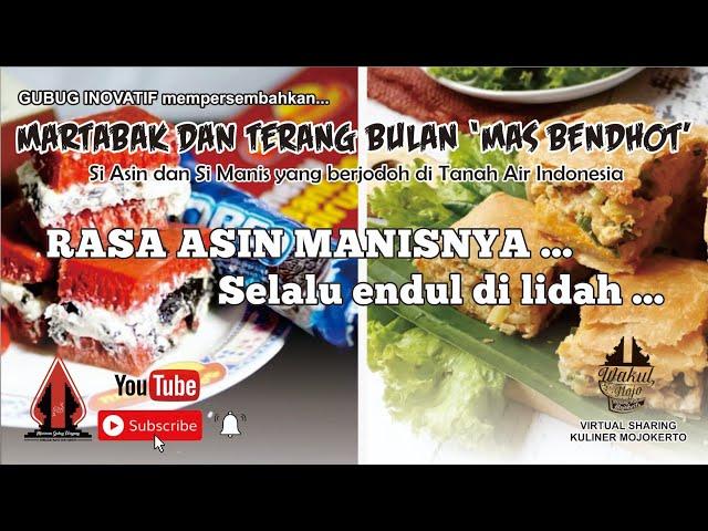 MARTABAK & TERANG BULAN MAS BENDOT  - Gubug Kuliner Eps.21    Mojokerto