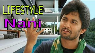 Nani Biography 2019 | Age | Family | Affairs | Movies | Education | Lifestyle | Journey To India |
