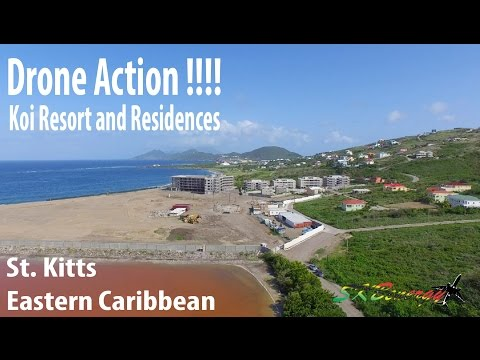 Drone and Other Views !!! Koi Resort and Residences under construction in St Kitts