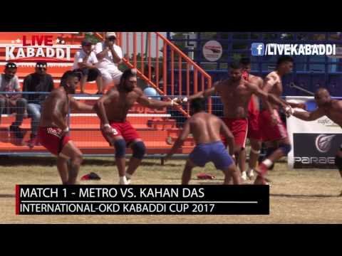 Match 1 - Metro Punjabi Sports Club Vs. Kahan Dass Kabaddi Club - International-OKD Cup 2017
