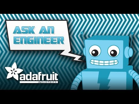 ASK AN ENGINEER - LIVE electronics video show! 8PM ET Wednesday night!