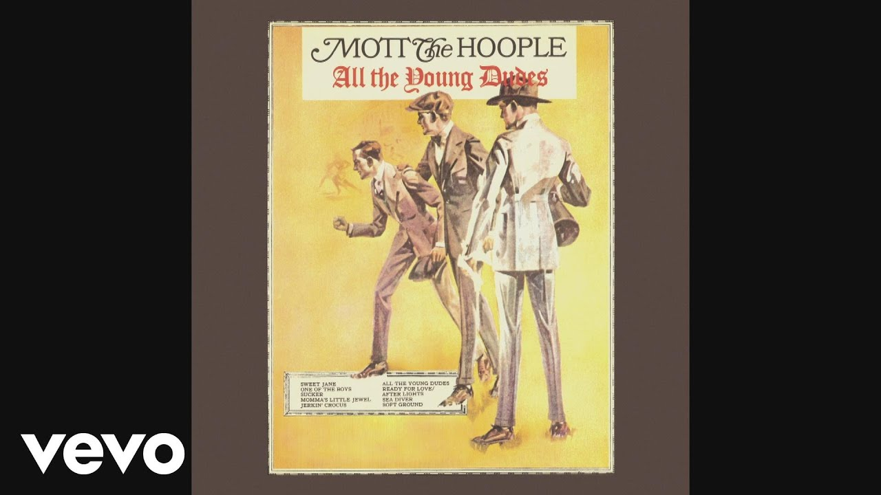 Mott The Hoople - All the Young Dudes (Audio)