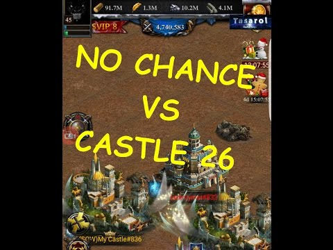 NO CHANCE! CANT WIN AGAINST THIS CASTLE 26 WITH 28M POWER ( CLASH OF KINGS )