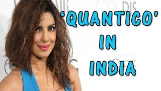 Priyanka's first International TV Series 'Quantico' to be aired in India - TOI