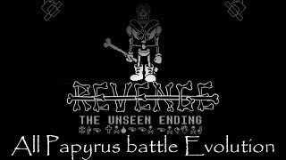 "REVENGE the unseen ending ""New version"" All papyrus battle Evolution[2016~2018]"