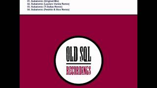 Tweakers - Subatomic (Original Mix) - OLD SQL Recordings