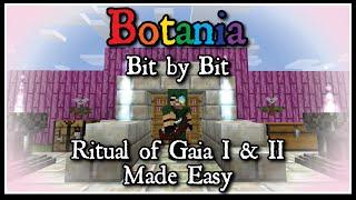 Botania Bit-by-Bit: Ritual of Gaia I and II Made Easy