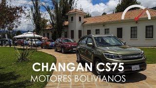 Changan CS75 2018│Primer manejo - Presentación│Motores Bolivianos