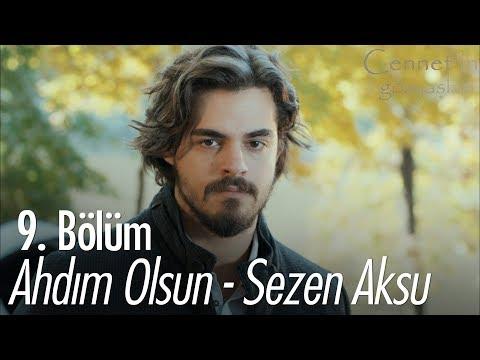 Ahdım Olsun - Sezen Aksu - Cennet'in Gözyaşları 9. Bölüm