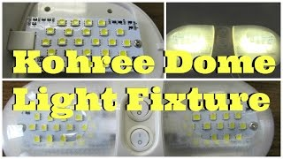 Product Review and installation: Kohree LED Dome Light Fixture for RV, Trailer, Camper, Boat