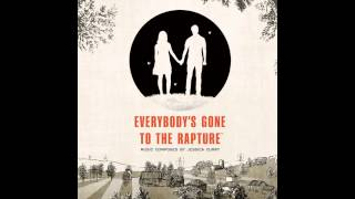Everybody's Gone to The Rapture Soundtrack - Disappearing
