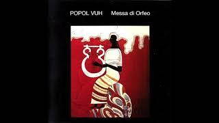 Popol Vuh – Messa Di Orfeo