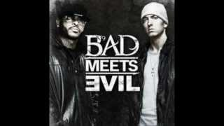 Bad Meets Evil- Above the Law