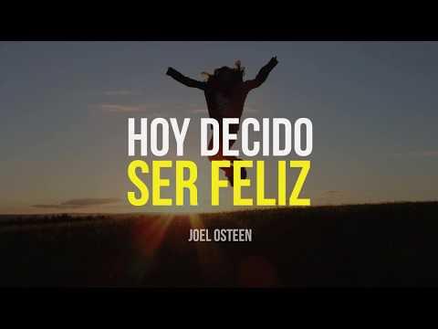 Cómo Volver a Ser Feliz - Por Joel Osteen