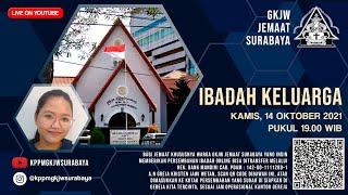 Ibadah Keluarga | 14 Oktober 2021 | GKJW Jemaat Surabaya