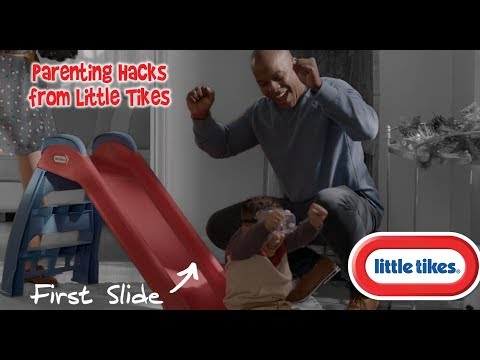Little Tikes | Parenting Hacks From Little Tikes | First Slide