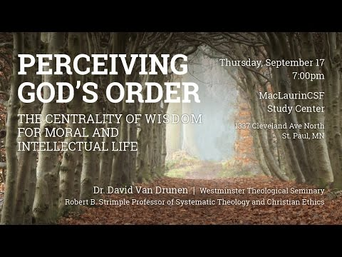 "David VanDrunen, ""Perceiving God"