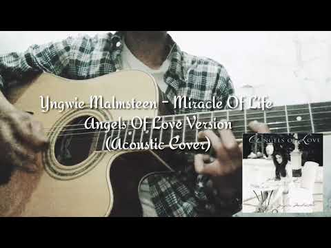 Miracle Of Life - Angels Of Love Version (Yngwie Malmsteen Cover)