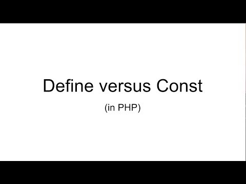 What's the Difference Between Define and Const in PHP?