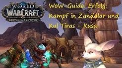 WoW-Guide: Erfolg: Kampf in Zandalar und Kul Tiras - Kusa - Pets leveln mit Kusa