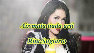 Air mata tiada arti by Rita Sugiarto